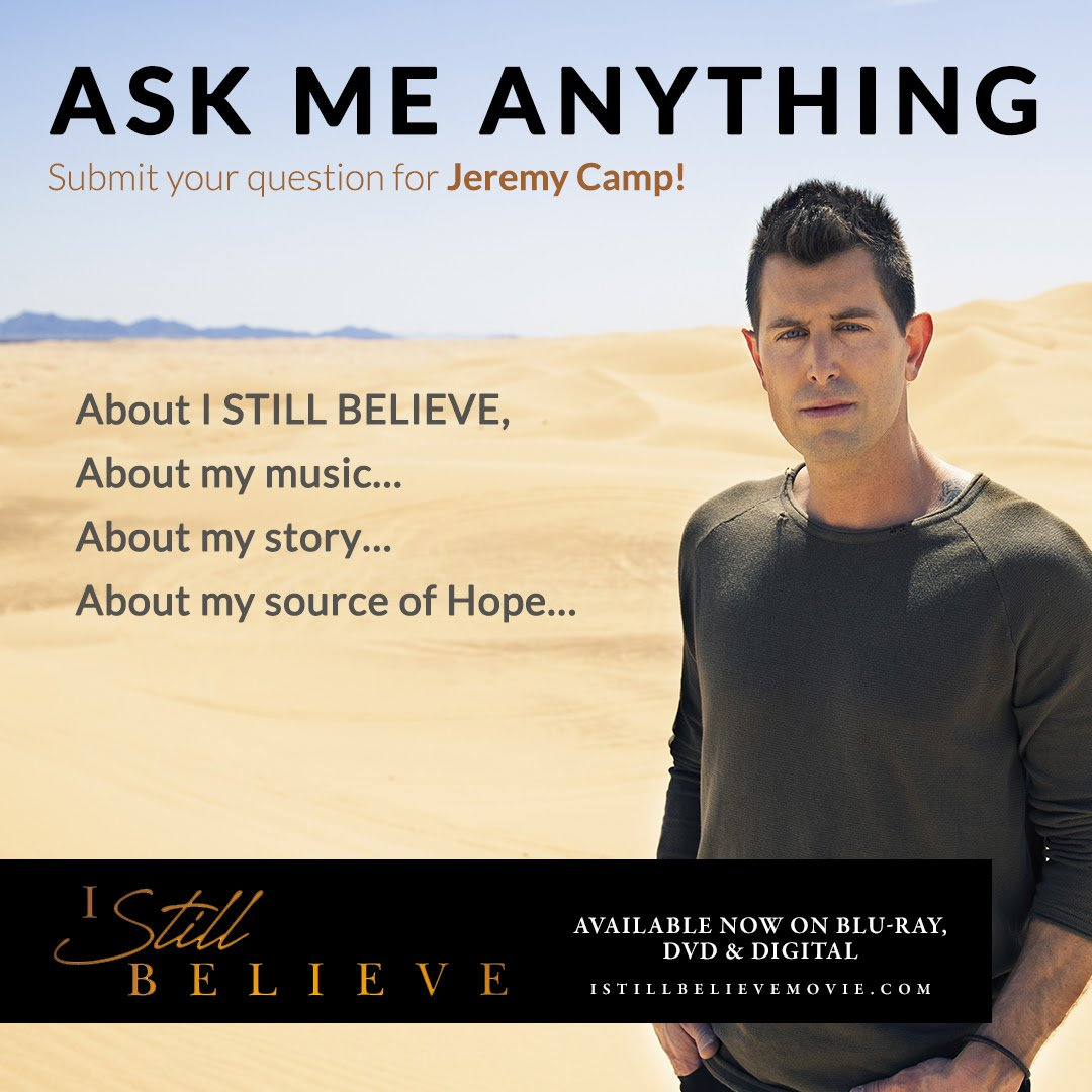 Ask Jeremy Camp Anything!