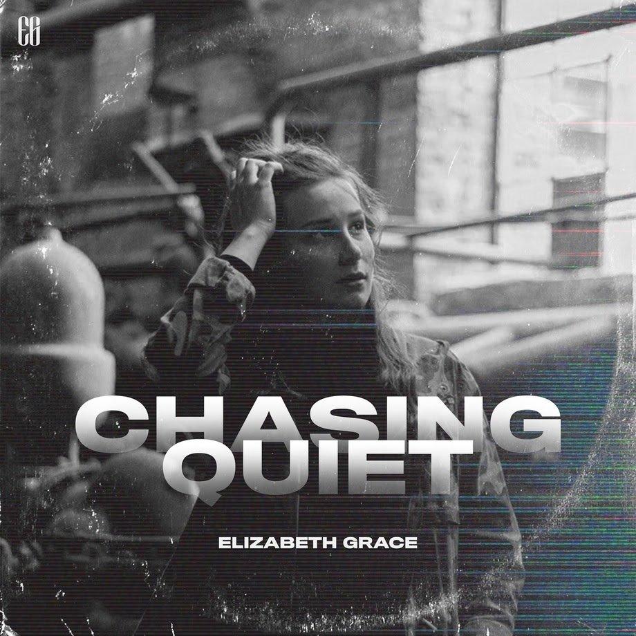 Elizabeth Grace, Chasing Quiet