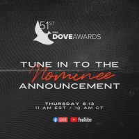 51st Annual Dove Awards Nominations Announced on Aug. 13