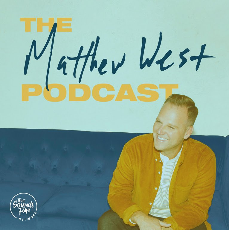 The Matthew West Podcast image