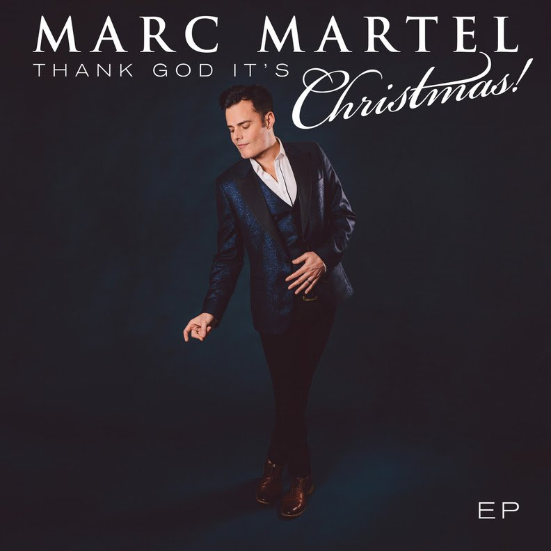 "Cover art for Marc Martel's -- ""Thank God It's Christmas"""