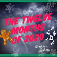 Gretchen Keskeys' Year-End Recording, 'The 12 Months of 2020'