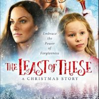 'The Least of These'–A Christmas Story, Movie Review