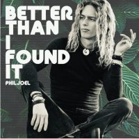 Phil Joel to Release 'Better Than I Found It' EP