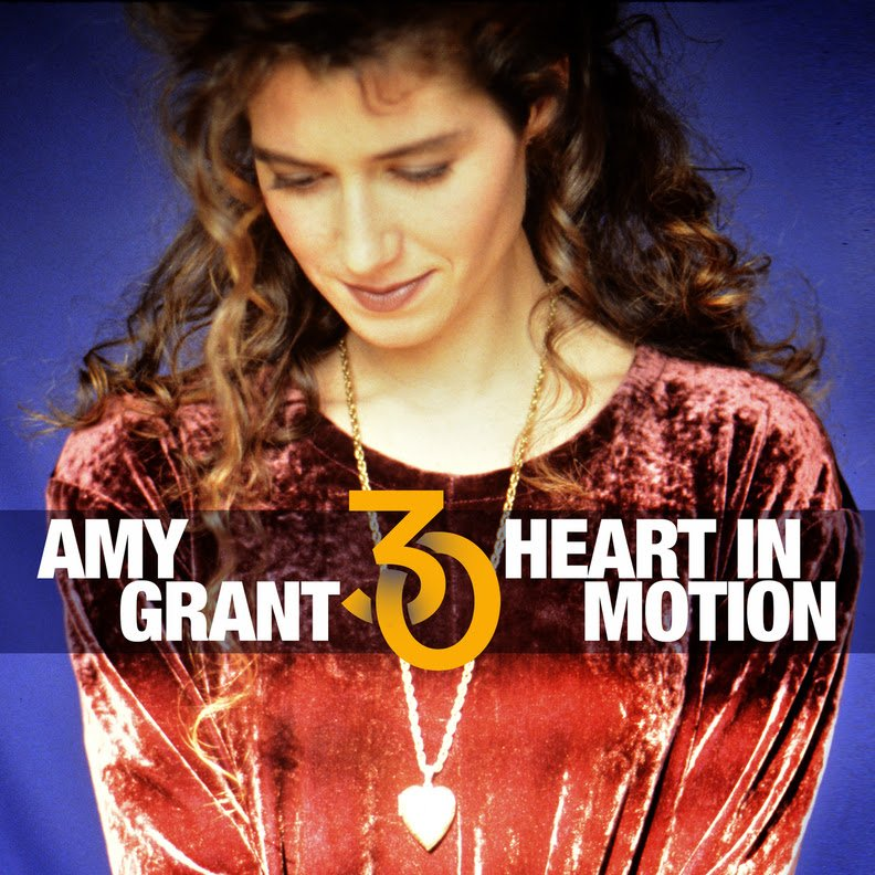 """Amy Grant """"Heart in Motion"""""""